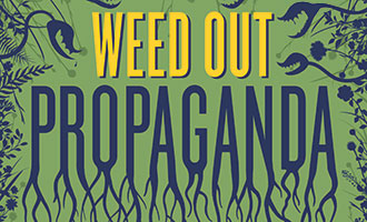 NED, Weed Out Propaganda